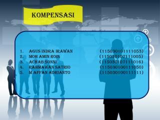Agus Indra Irawan (115030101111053) Moh Amin Rois (115030107111005)