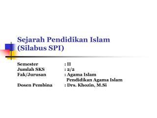 Sejarah Pendidikan Islam (Silabus SPI)
