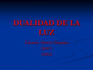 DUALIDAD DE LA LUZ