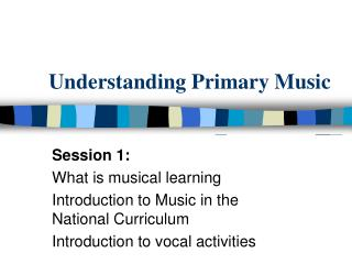Understanding Primary Music