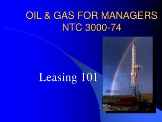 OIL & GAS FOR MANAGERS NTC 3000-74