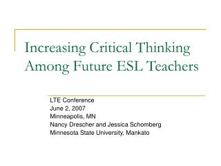 Increasing Critical Thinking Among Future ESL Teachers