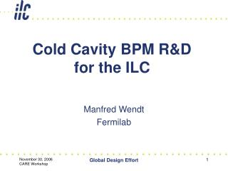 Cold Cavity BPM R&D for the ILC