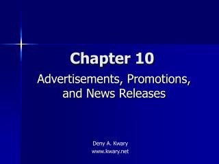 Advertisements, Promotions, and News Releases