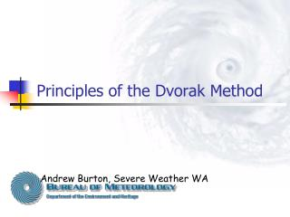 Principles of the Dvorak Method