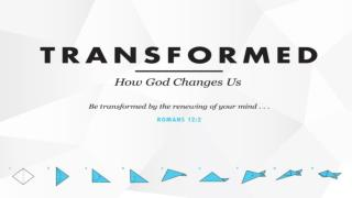 THE JOURNEY CALLED TRANSFORMATION