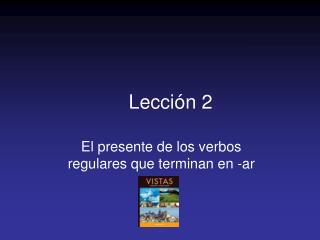 Lecci ó n 2
