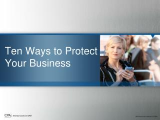 Ten Ways to Protect Your Business