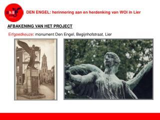 DEN ENGEL: herinnering aan en herdenking van WOI in Lier