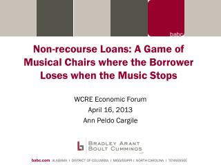 Non-recourse Loans: A Game of Musical Chairs where the Borrower Loses when the Music Stops