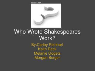 Who Wrote Shakespeares Work?