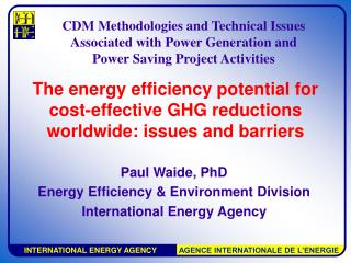 The energy efficiency potential for cost-effective GHG reductions worldwide: issues and barriers
