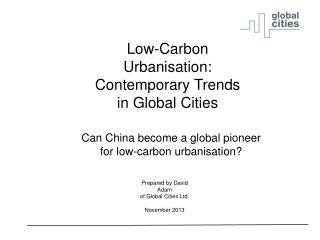 Low-Carbon Urbanisation: Contemporary Trends in Global Cities