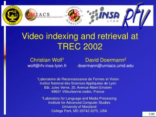 Video indexing and retrieval at TREC 2002
