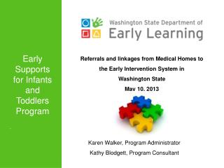 Referrals and linkages from Medical Homes to the Early Intervention System in  Washington State