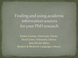 Finding and using academic information sources  for your PhD research