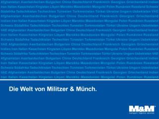 Militzer & Münch auf einen Blick