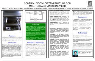 Materiales y Metodología MICROCONTROLADOR 16f8xx:  Son capaces de rea-