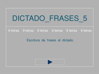 DICTADO_FRASES_5