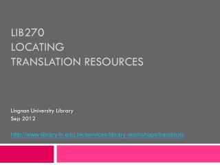 LIB270  Locating  Translation Resources
