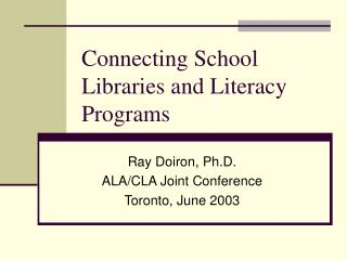 Connecting School Libraries and Literacy Programs