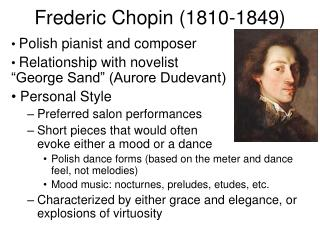 Frederic Chopin (1810-1849)