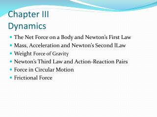 Chapter III Dynamics