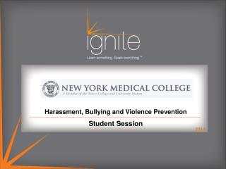 Harassment, Bullying and Violence Prevention  Student Session