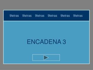 ENCADENA 3