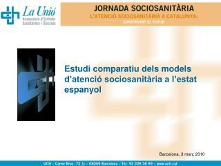 Estudi comparatiu dels models d'atenció sociosanitària a l'estat espanyol