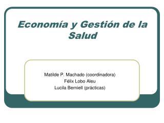 Economía y Gestión de la Salud