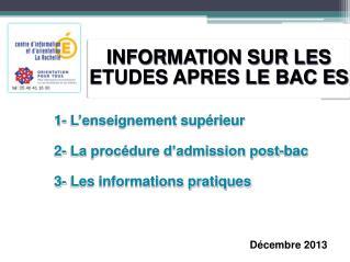 INFORMATION SUR LES ETUDES APRES LE BAC ES