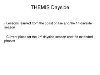 THEMIS Dayside