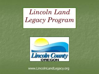 Lincoln Land Legacy Program