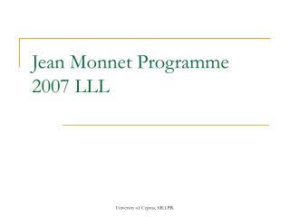 Jean Monnet Programme 2007 LLL