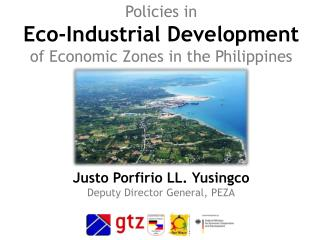 Policies in Eco-Industrial Development  of Economic Zones in the Philippines