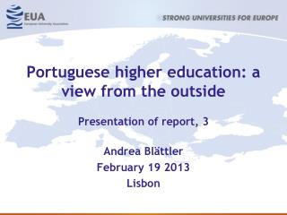 Portuguese higher education: a view from the outside