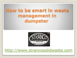 How to be smart in waste management dumpster and louisiana