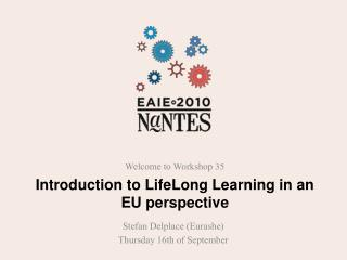 Introduction to LifeLong Learning in an EU perspective