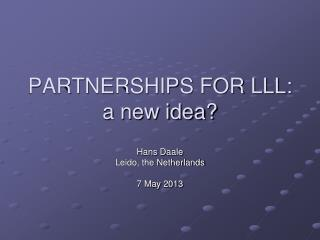 PARTNERSHIPS FOR LLL: a new idea?