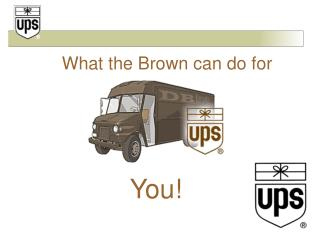 What the Brown can do for