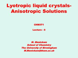Lyotropic liquid crystals- Anisotropic Solutions