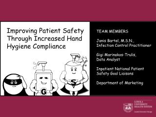 Improving Patient Safety Through Increased Hand Hygiene Compliance