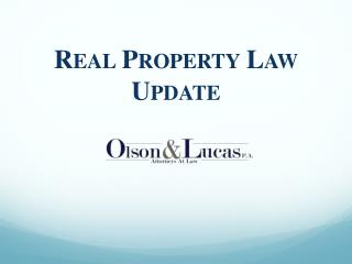 Real Property Law  Update