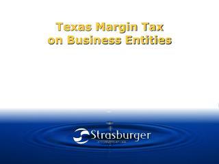 Texas Margin Tax on Business Entities