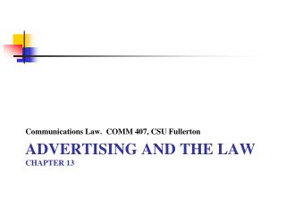 ADVERTISING AND THE LAW CHAPTER 13