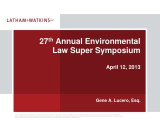 27 th  Annual Environmental Law Super Symposium April 12, 2013