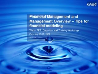 Financial Management and Management Overview – Tips for financial modeling