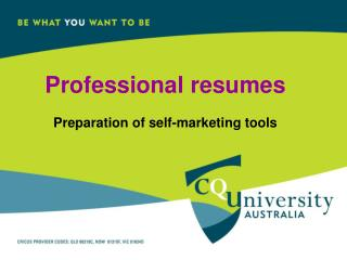 Professional resumes Preparation of self-marketing tools