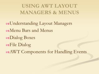 USING AWT LAYOUT MANAGERS & MENUS